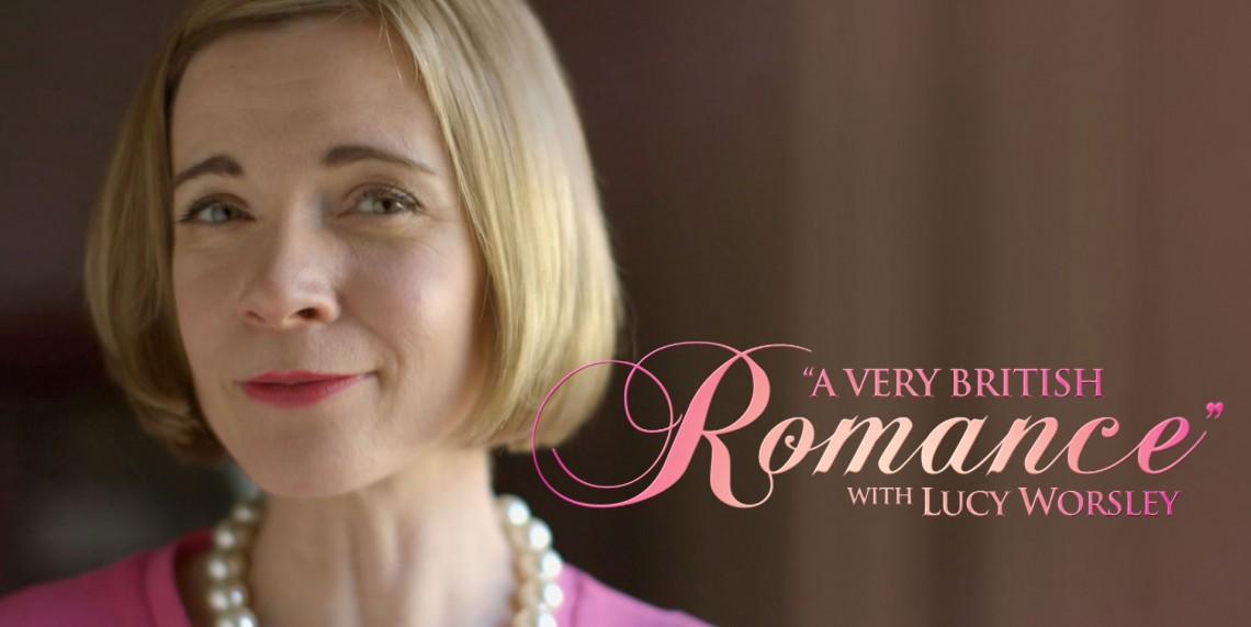 Very British Romance with Lucy Worsley