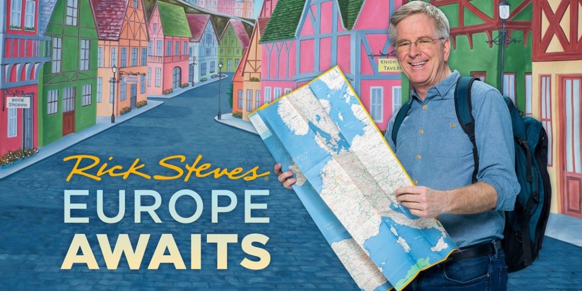 Rick Steves Europe Awaits